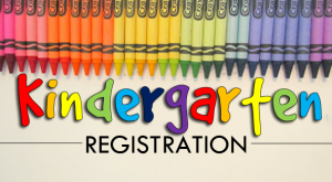 Kindergarten Registration for September 2020