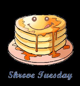 Shrove (Pancake) Tuesday